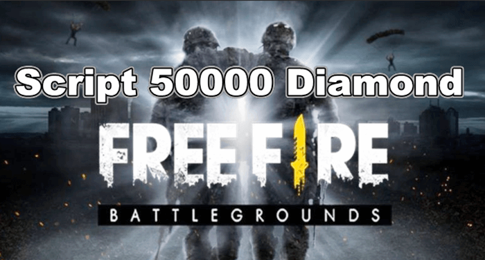 Download Script 50000 Diamond Free Fire Terbaru - Script 50000 Diamond Free Fire Terbaru 2020